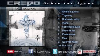 CREDO - Sobre las Aguas - Album Completo