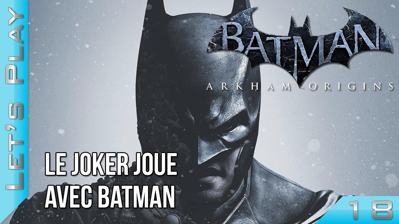 Batman arkham origins 18 le joker joue avec batman lets batman arkham origins 18 le joker joue avec batman lets play voltagebd Gallery