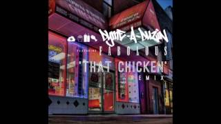 Dyme-A-Duzin - That Chicken ft. Fabolous [Remix]