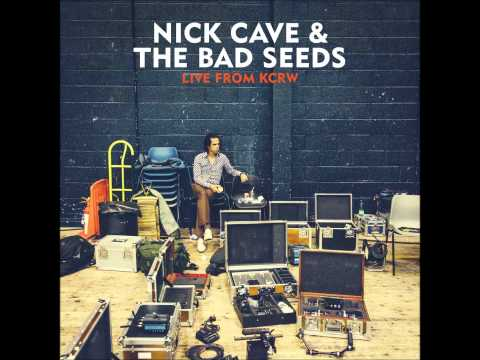 Nick Cave & The Bad Seeds - Mermaids (Live from KCRW)