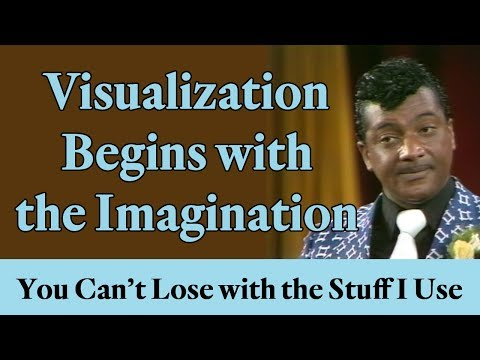 Visualization Begins with the Imagination (A Law of Attraction Prinicple)