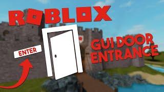 Make a GUI door entrance - Roblox Scripting Tutorial