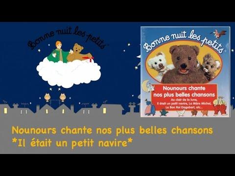 Bonne Nuit Les Petits Il 233 Tait Un Petit Navire Comptine