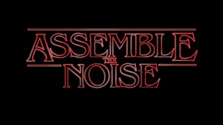 Stranger Things (Assemble the Noise Demagorg Remix)