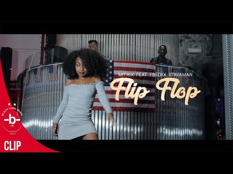 FLIP FLOP -  Mitrix feat. Frediix stayaman  | HD Music Video (2018)