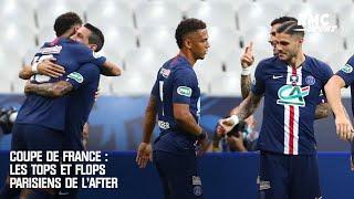 PSG-Saint-Etienne : Les tops et flops côté parisien de l'After Foot