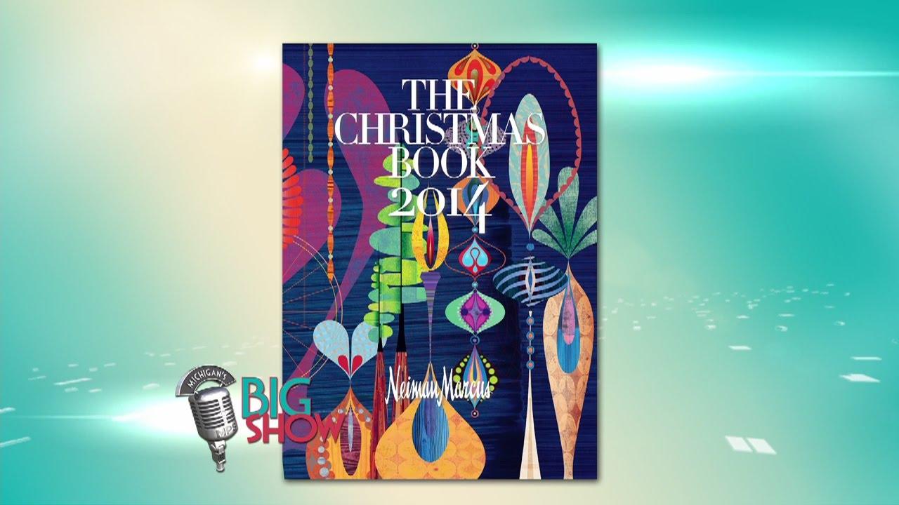 Neiman Marcus Christmas Book.88th Edition Neiman Marcus Christmas Book Mi Big Show Youtube