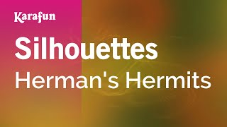 Karaoke Silhouettes - Herman's Hermits *