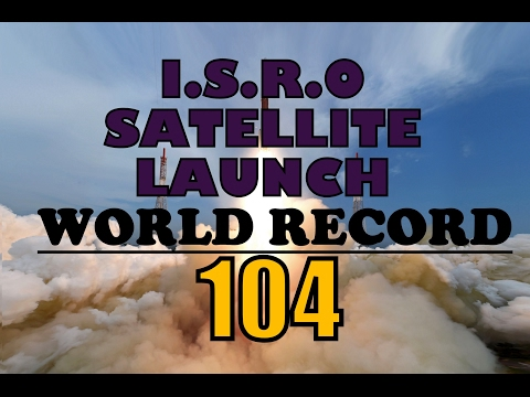 ISRO WORLD RECORD 104 SATELLITES IN ONE GO