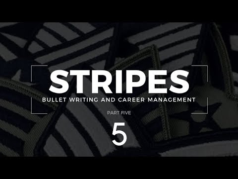Stripes: Bullet Writing and Career Management (AF Form 910 and 911 Line-by-Line)