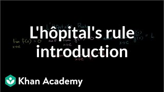 Introduction to l'Hôpital's rule | Derivative applications | Differential Calculus | Khan Academy thumbnail