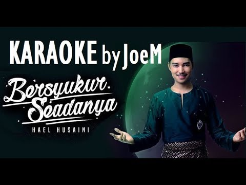 Free Download Hael Husaini - Bersyukur Seadanya [ Karaoke | Instrumental | Minus One With Lyrics ] Mp3 dan Mp4