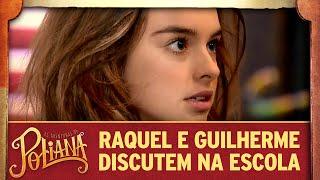 Raquel e Guilherme discutem na escola | As Aventuras de Poliana