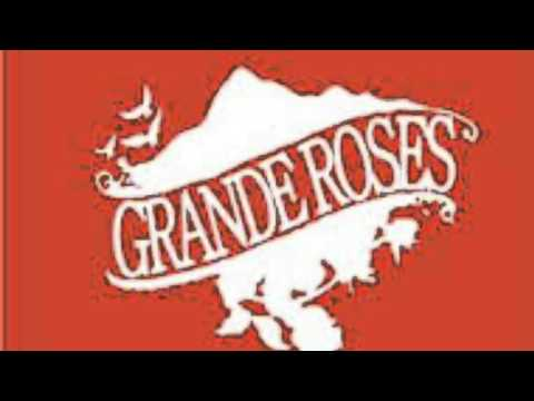 Grande Roses - I don't wanna get back on that horse again