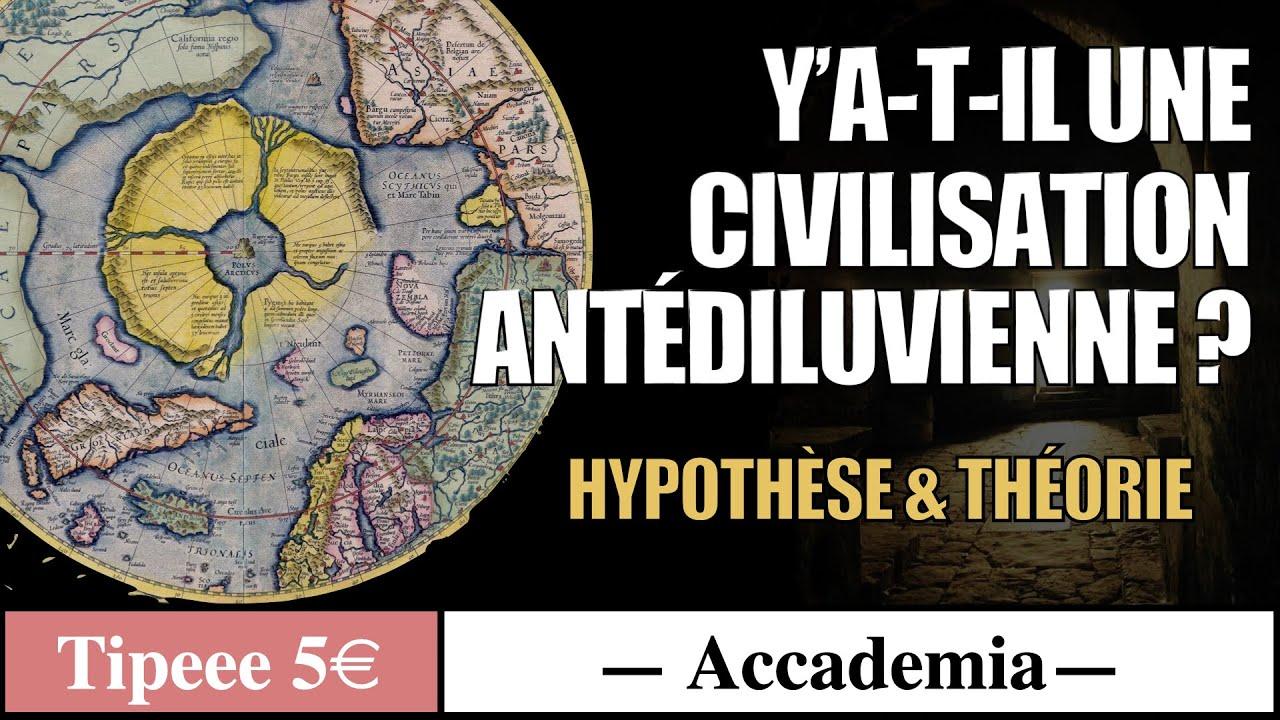 Y'a-t-il une civilisation antédiluvienne ? - Accademia (extrait30min)