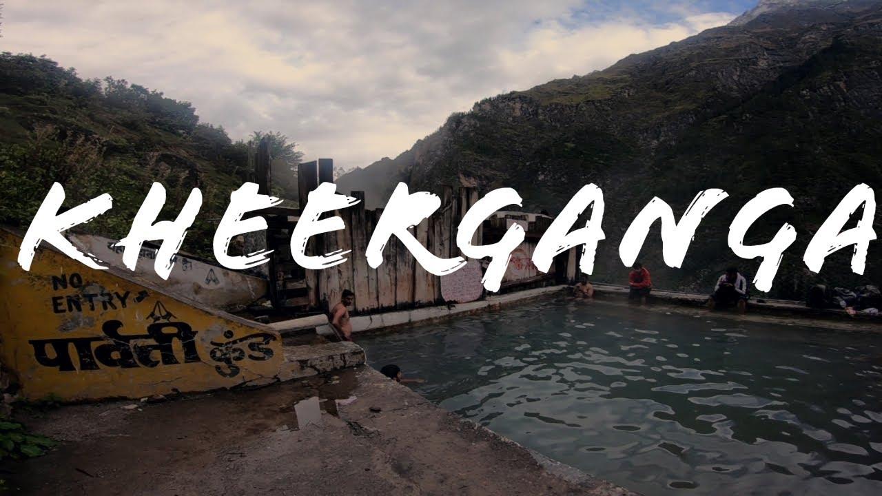 Kheerganga Trek | 2019 | Parvati Valley | Himachal Pradesh | Where to Stay & how to reach Kheerg