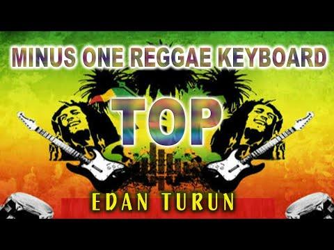 Edan Turun ( Minus One Reggae Keyboard )