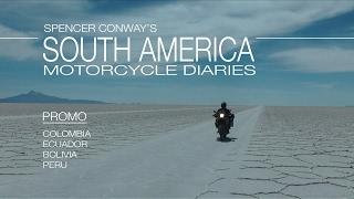 South America Motorcycle Diaries - Promo (Colombia, Ecuador, Peru and Bolivia)