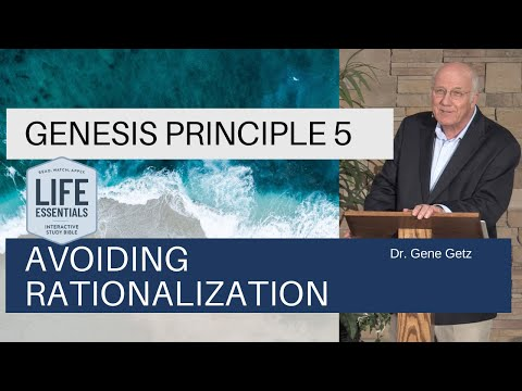 Genesis #5: Avoiding Rationalization