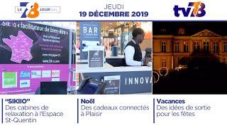 7/8 Le Journal. Edition du jeudi 19 décembre 2019