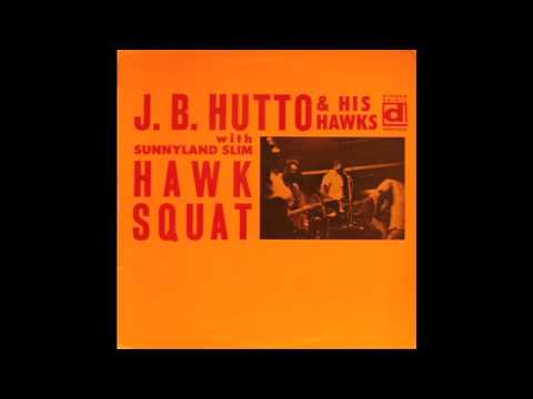 J.B. Hutto - The Feeling Is Gone