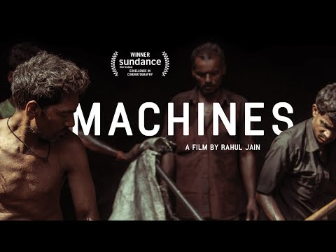 Sundance 2017 Winner MACHINES Dir Rahul Jain