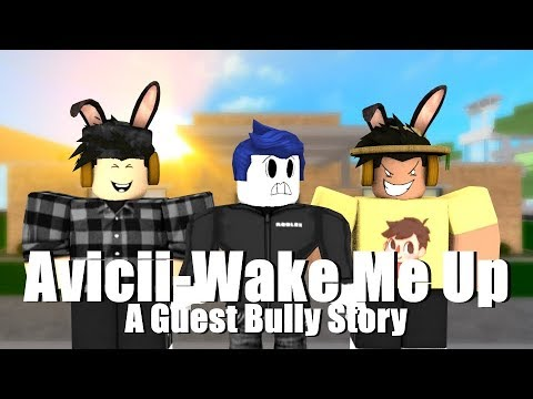 Avicii - Wake Me Up (Guest Bully Story)