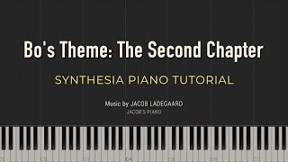 Bo's Theme: The Second Chapter \\ Jacob's Piano \\ Synthesia Piano Tutorial
