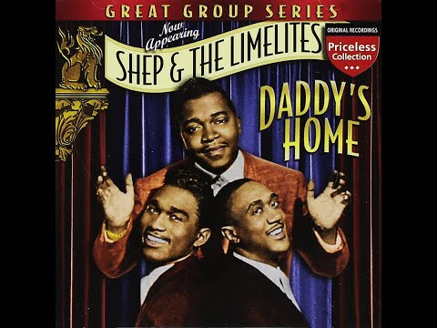 Shep and the limelites, Daddy's Home to...