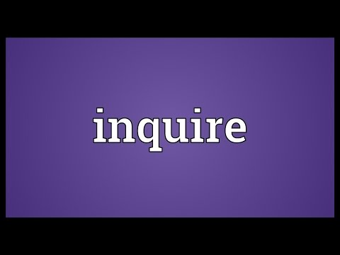 Inquire Meaning