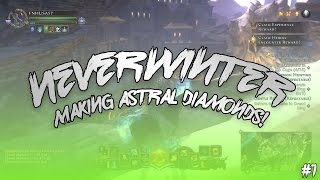Neverwinter: Making Astral Diamonds (part one starting out)