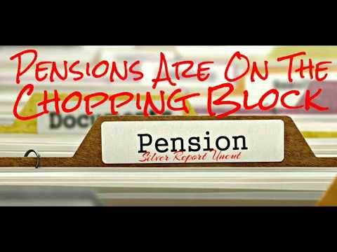Pensions Will Be On The Chopping Block The Next Economic Collapse