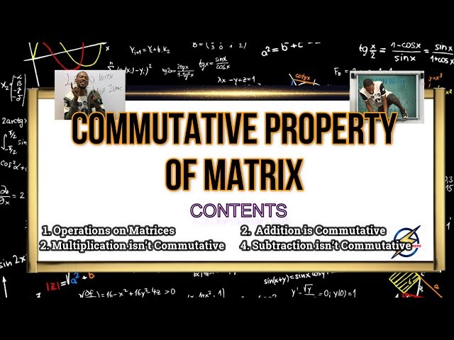 Commutative Property of Matrix | Mathematics
