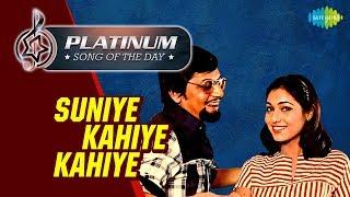Platinum song of the day Suniye Kahiye Kahiye सुनिये कहिये कहते 23rd May RJ Ruchi