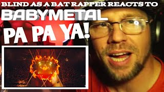 FIRST TIME HEARING BABYMETAL - PA PA YA!! (feat. F.HERO) (OFFICIAL) | My REACTION |