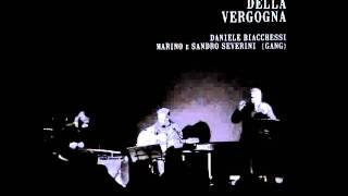 GANG - DANIELE BIACCHESSI  Sant'Anna di Stazzema   (album version)