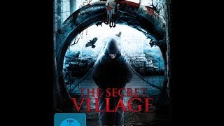 The Secret Village - Trailer / UNCUT/ Mit Ali Faulkner (Breaking Dawn)