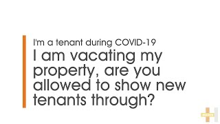 Expert Advice with Hodges Mentone | I am vacating my property, are you allowed to show new tenants?