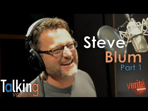 """Talking Voices"" Steve Blum (Part 1)"
