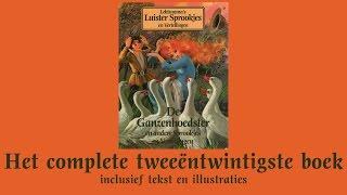 de ganzenhoedster het complete tweeëntwintigste boek lekturama luistersprookjes en vertellingen