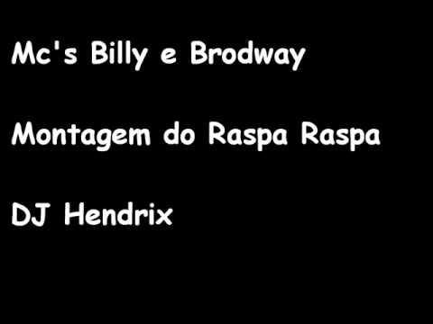 Montagem do Raspa Raspa - Mc's Billy e Brodway