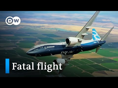 Boeing – what caused the 737 Max to crash? | DW Documentary