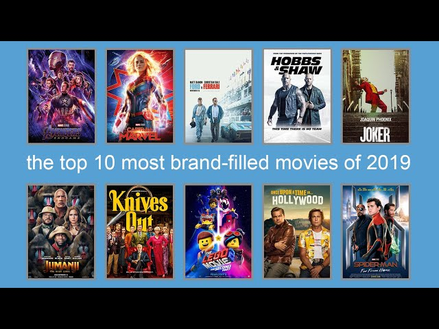 top 10 most brand filled in 2019 movies – product placement