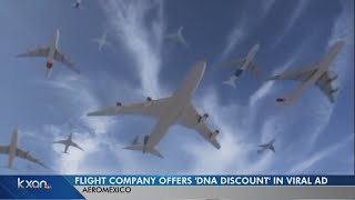 AeroMexico giving customers DNA discounts