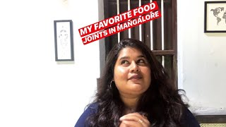 MY FAVOURITE FOOD JOINTS IN MANGALORE