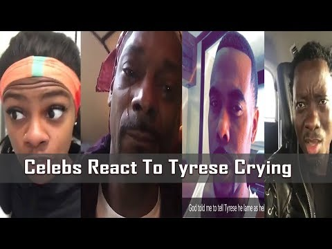 Celebs React to Tyrese Crying on Live: Jess hilarious, Michael Blackson & Lil Duval