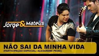 Jorge e Mateus - Não Sai da Minha Vida - [DVD O Mundo é Tão Pequeno]-(Clipe Oficial)