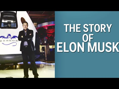 Elon Musk And The History Of Tesla, SpaceX, PayPal