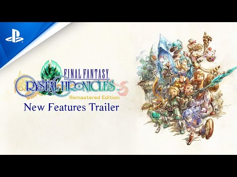 Final Fantasy Crystal Chronicles Remastered Edition - New Features Trailer   PS4