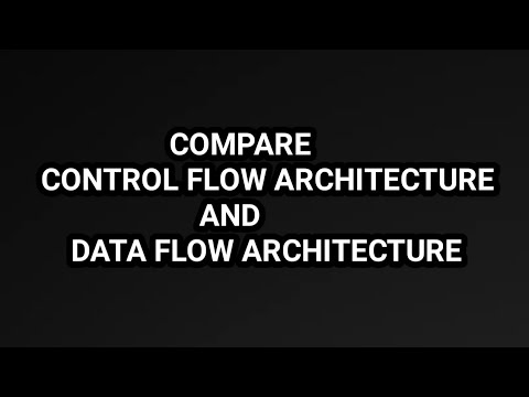 Compare control flow and data flow architecture TAKE IT EASY